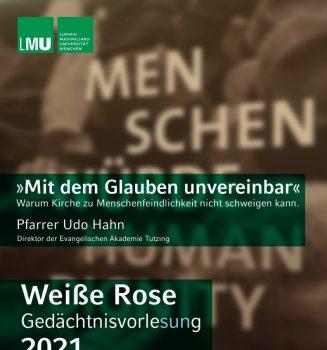 Weiße Rose Gedächtnisvorlesung 2021 – online