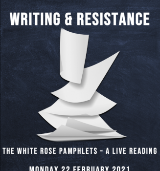 The White Rose Pamphlets – a live reading (online)